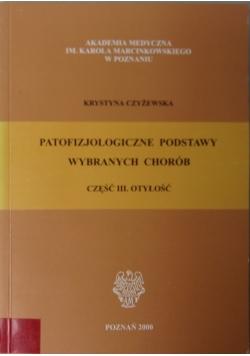 Patofizjologiczne podstawy wybranych chorób, część III. Otyłość