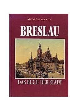 Breslau. Das Buch der Stadt
