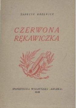 Czerwona rękawiczka, 1948 r.