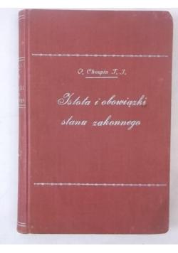 Choupin Lucjan - Istota i obowiązki stanu zakonnego, 1930 r.