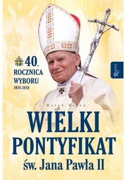 Wielki pontyfikat. Św, Jan Paweł II