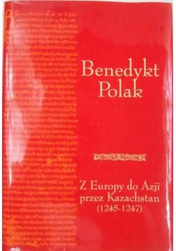 Z Europy do Azji przez Kazachstan (1245-1247)