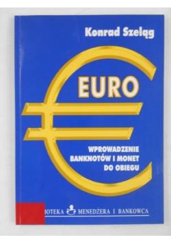 Euro - wprowadzenie banknotów i monet do obiegu
