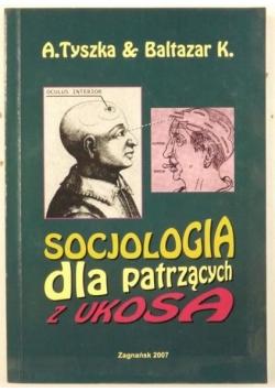 Socjologia dla patrzących z ukosa