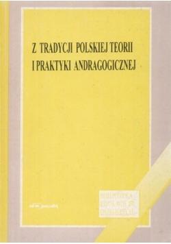 Z tradycji polskiej teorii i praktyki andragogicznej