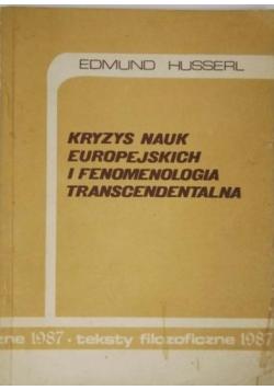 Kryzys nauk europejskich i fenomenologia transcendentalna