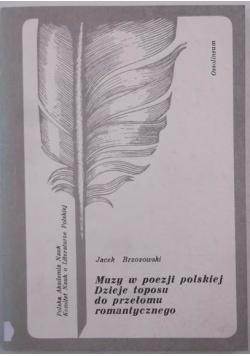 Muzy w poezji polskiej. Dzieje toposu do przełomu romantycznego