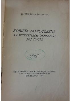 Kobieta nowoczesna we wszystkich okresach jej życia, 1927 r.