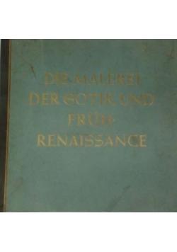 Die Malerei der Gotik und fruh Renaissance , 1938 r.