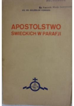 Apostolstwo Świeckich w Parafji,1935r.