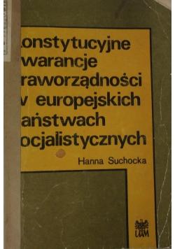 konstytucyjne  gwarancje praworządności w europejskich państwach socjalistycznych
