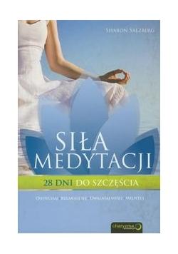 Siła medytacji, Nowa