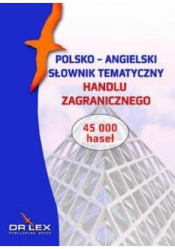 Polsko-angielski słownik tematyczny handlu...