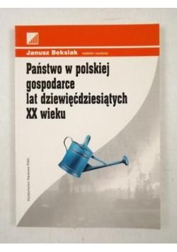Państwo w polskiej gospodarce lat dziewięćdziesiątych XX wieku
