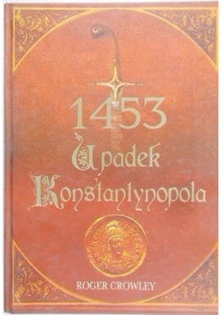 1453 Upadek Konstantynopola