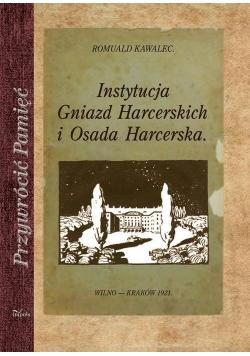 Instytucja Gniazd Harcerskich i Osada Harcerska