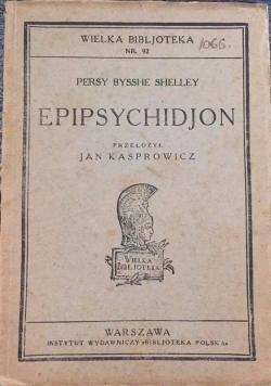 Epipsychidjon, 1924 r.
