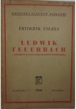 Ludwik Feuerbach i zmierzch klasycznej filozofii niemieckiej 1948r