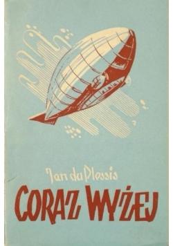 Coraz wyżej, 1938 r.