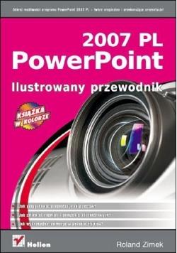 PowerPoint 2007 PL. Ilustrowany przewodnik