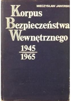 Korpus Bezpieczeństwa Wewnętrznego 1945-1965