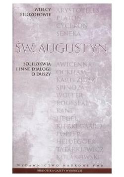 Wielcy filozofowie 7 Solilokwia i inne dialogi o duszy
