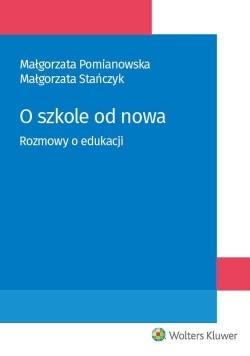 O szkole od nowa. Rozmowy o edukacji