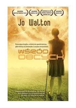 Walton Jo - Wśród obcych,Nowa