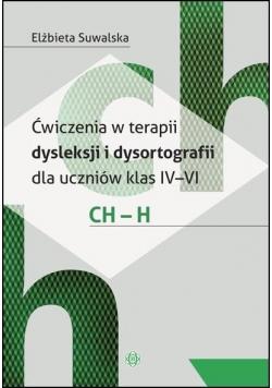 Ćwiczenia w terapii dysleksji i dysortografii ch-h
