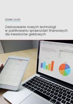 Zastosowanie nowych technologii w publikowaniu sprawozdań finansowych dla inwestorów giełdowych