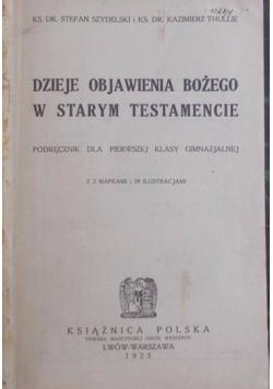 Dzieje objawienia Bożego w Starym Testamencie , 1923 r.