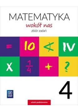 Matematyka Wokół nas SP 4 Zbiór zadań WSIP