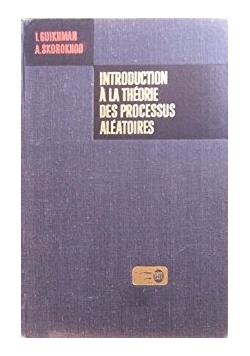 Introduction a la theorie des processus aleatoires