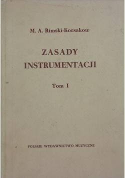 Zasady Instrumentacji, Tom I