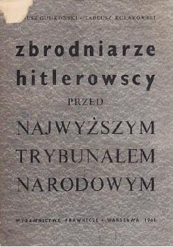 Zbrodniarze Hitlerowscy Przed Nanwyższym Trybunałem Narodowym