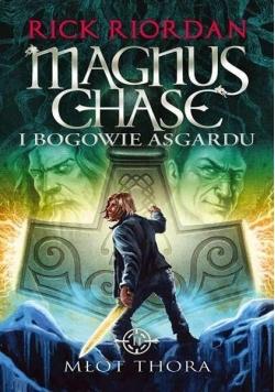 Magnus Chase i bogowie Asgardu T.2 Młot Thora