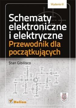 Schematy elektroniczne i elektryczne. Przewodnik..