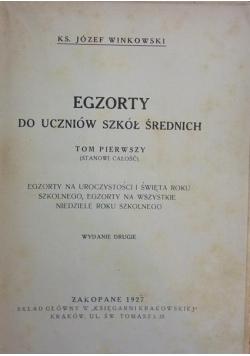 Egzorty do uczniów szkół średnich, tom 1, 1927 r.