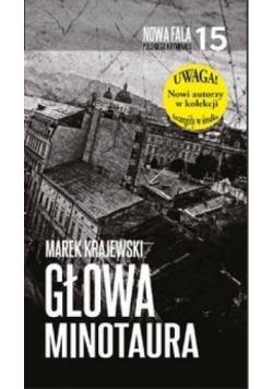 Nowa fala polskiego kryminału T.15 Głowa Minotaura