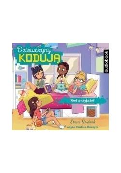 Dziewczyny kodują T.1 Kod przyjaźni. Audiobook