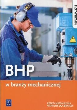 BHP w branży mechanicznej Efekty kształcenia wspólne dla branży
