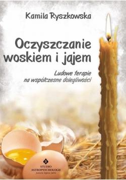 Oczyszczanie woskiem i jajem