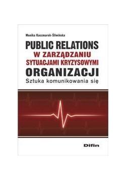 Public relations w zarządzaniu sytuacjami ...