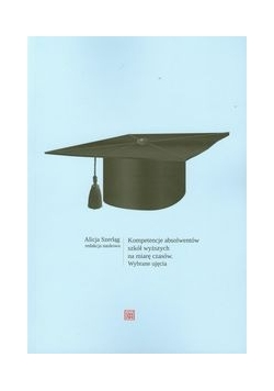 Kompetencje absolwentów szkół wyższych na miarę czasów