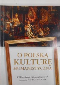 O Polską kulturę humanistyczną