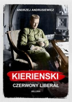 Kiereński. Czerwony liberał