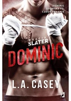 Bracia Slater. Dominic