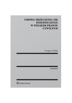 Umowa zrzeczenia się dziedziczenia w polskim...
