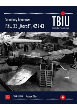 """Samoloty bombowe PZL.23 """"KARAŚ"""", PZL.42 i 43"""