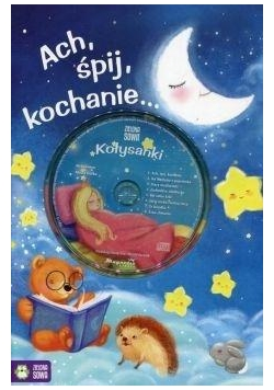 Ach śpij kochanie... + CD
